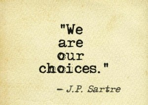 we-are-our-choices-300x213